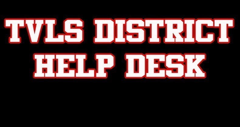 TVLS District Help Desk